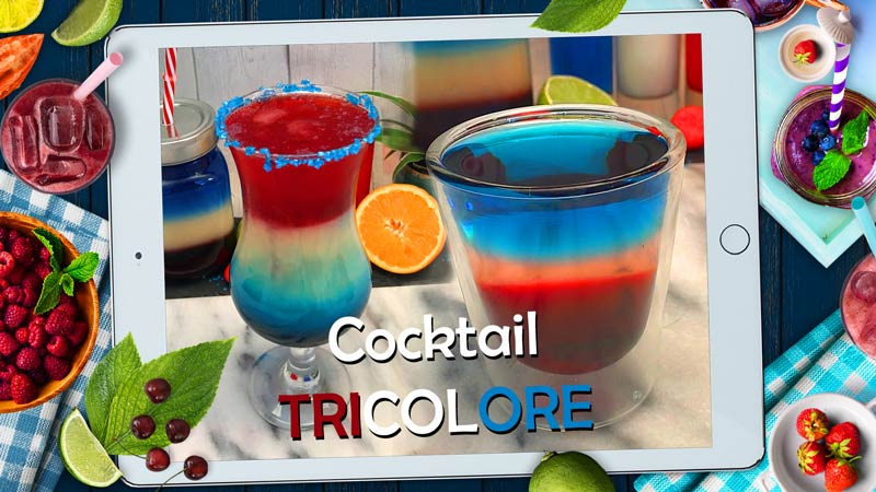 comment faire un cocktail bleu blanc rouge